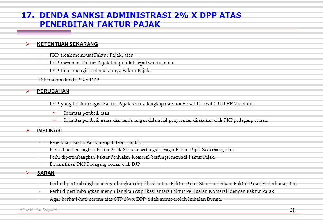 17. DENDA SANKSI ADMINISTRASI 2% X DPP ATAS PENERBITAN FAKTUR PAJAK