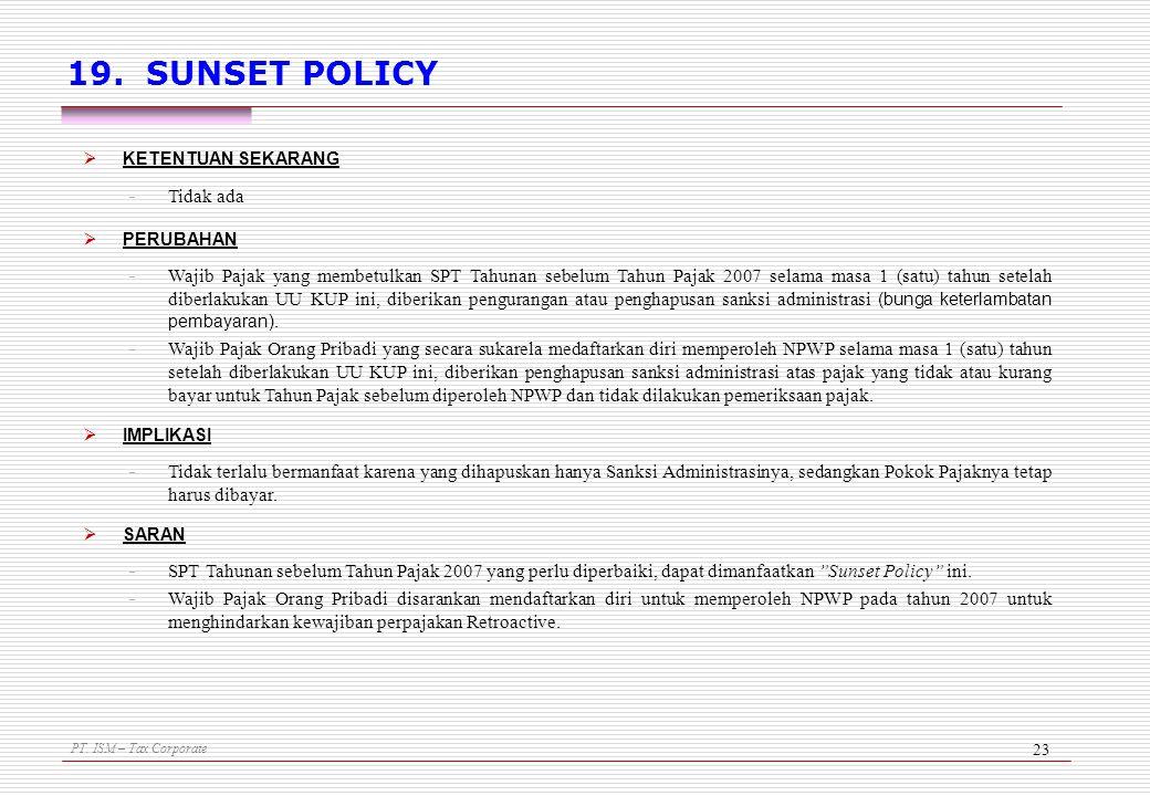 19. SUNSET POLICY Tidak ada