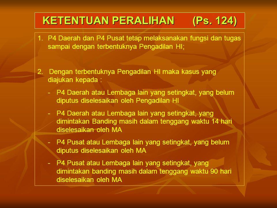 KETENTUAN PERALIHAN (Ps. 124)