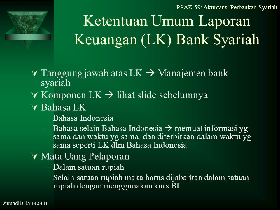Ketentuan Umum Laporan Keuangan (LK) Bank Syariah