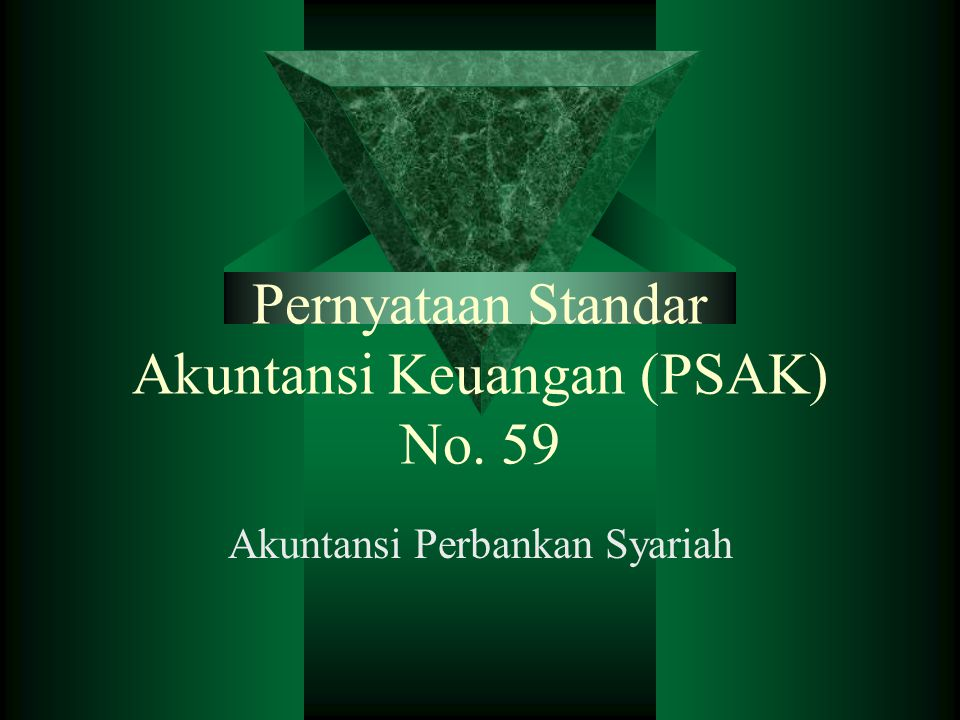 Pernyataan Standar Akuntansi Keuangan (PSAK) No. 59