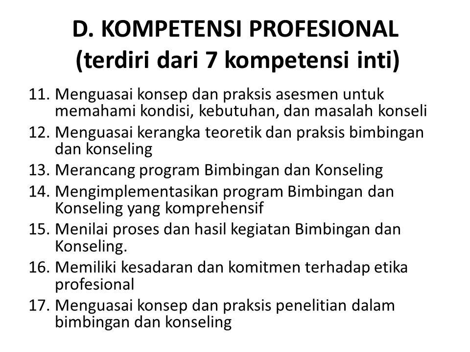 D. KOMPETENSI PROFESIONAL (terdiri dari 7 kompetensi inti)