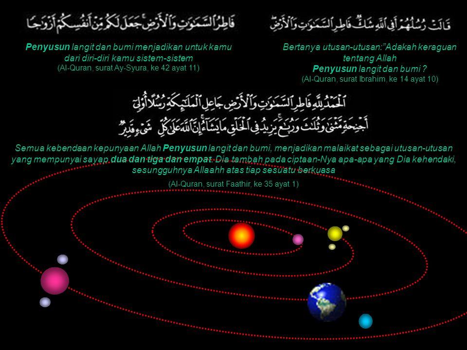 Penyusun langit dan bumi menjadikan untuk kamu