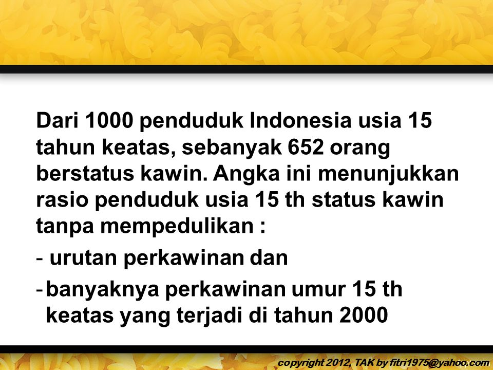 banyaknya perkawinan umur 15 th keatas yang terjadi di tahun 2000