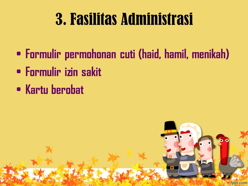 3. Fasilitas Administrasi