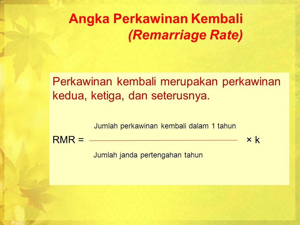 Angka Perkawinan Kembali (Remarriage Rate)