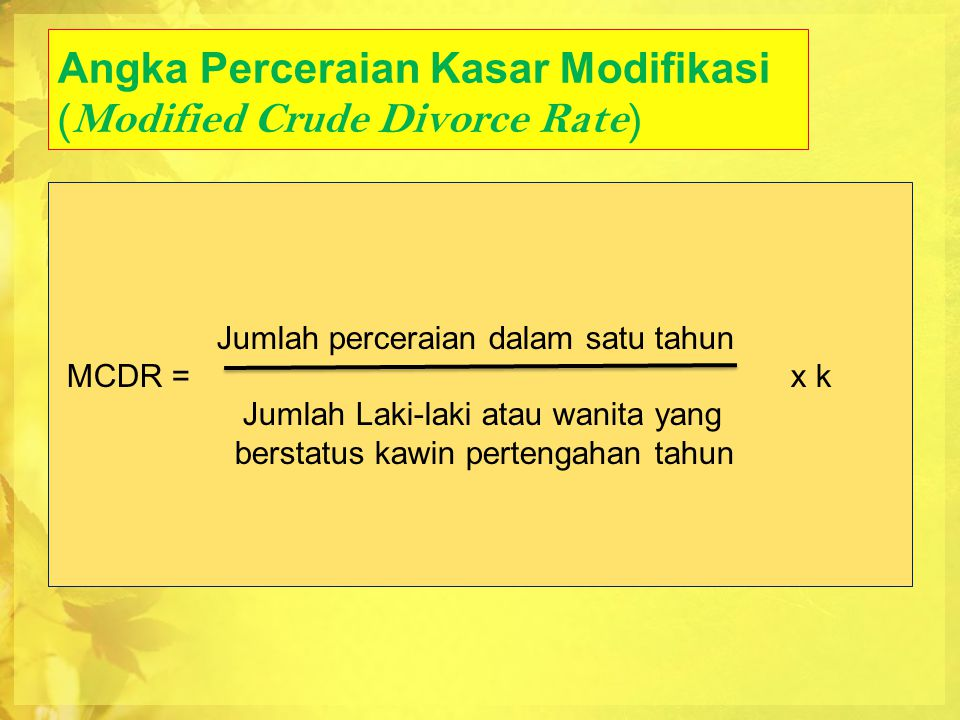 Angka Perceraian Kasar Modifikasi (Modified Crude Divorce Rate)