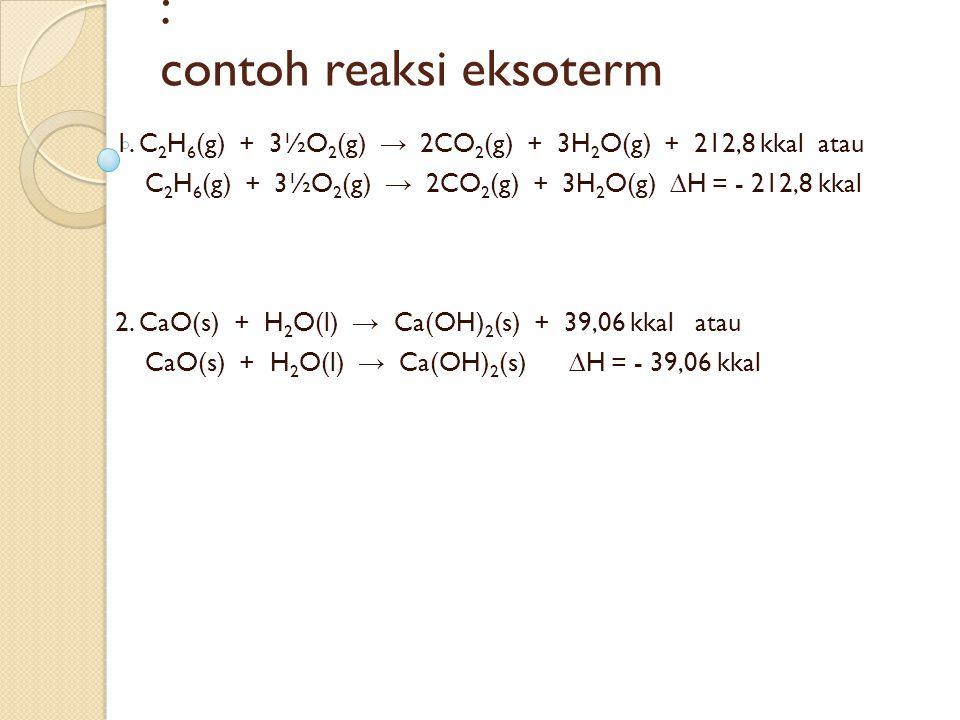 : contoh reaksi eksoterm