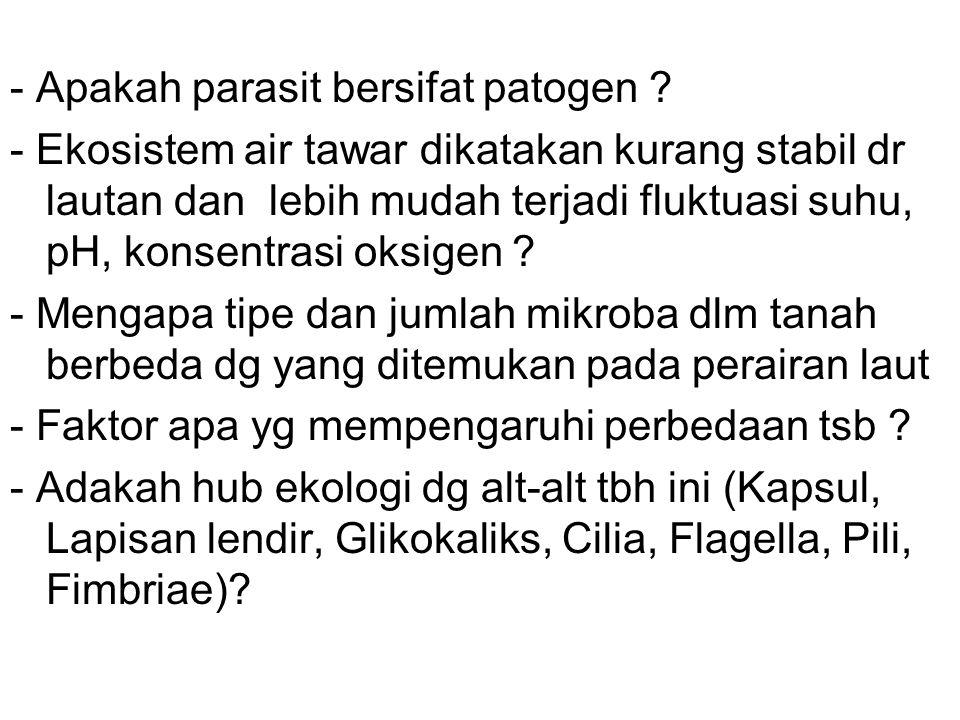 - Apakah parasit bersifat patogen