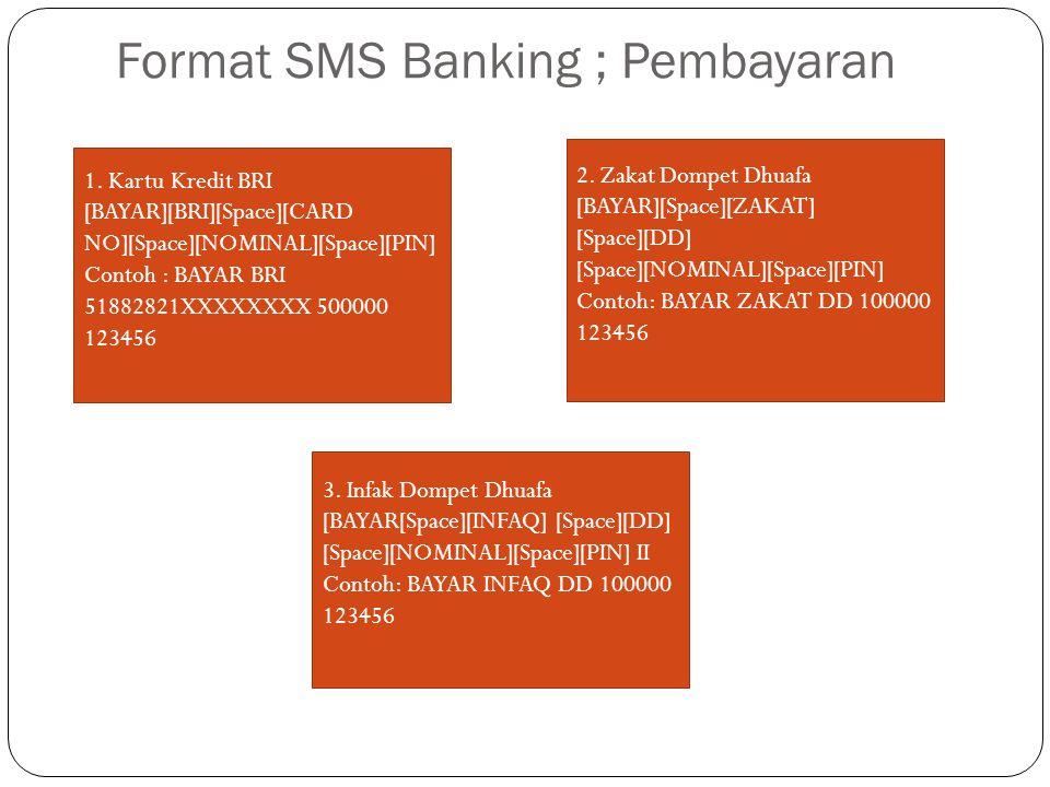 Format SMS Banking ; Pembayaran
