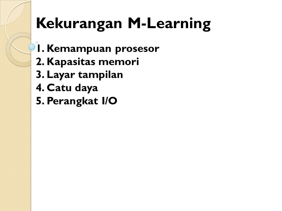 Kekurangan M-Learning