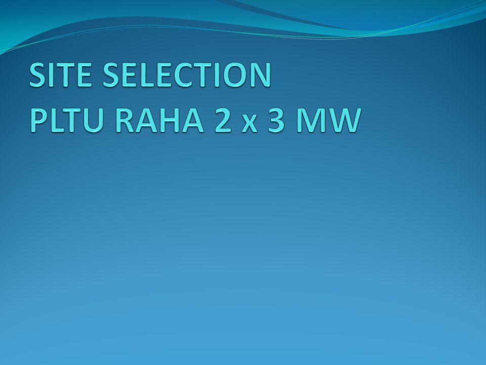 SITE SELECTION PLTU RAHA 2 x 3 MW