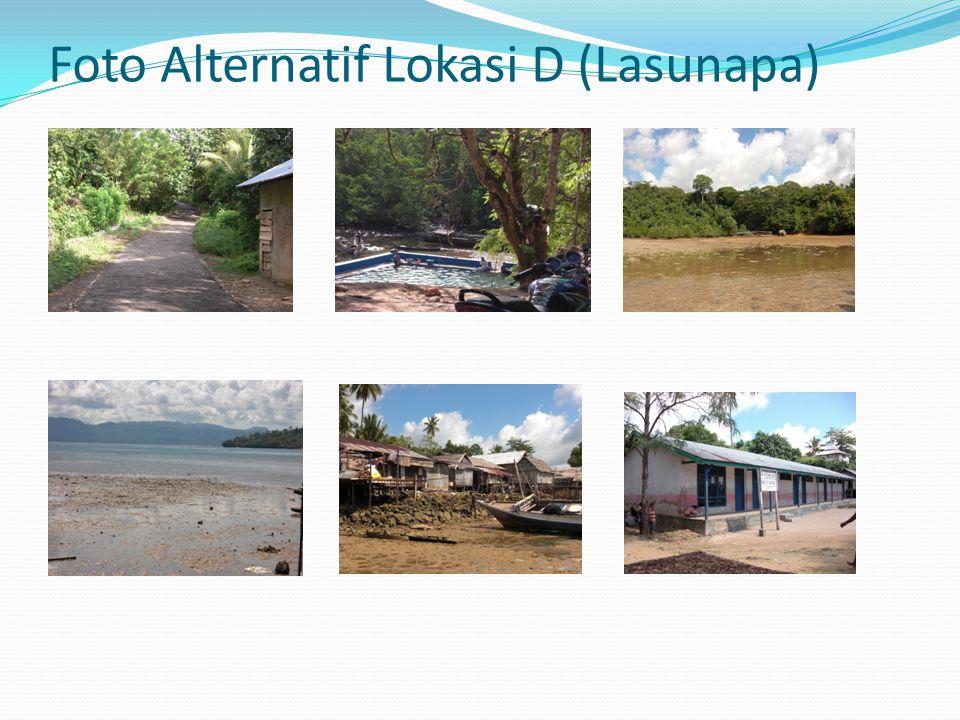 Foto Alternatif Lokasi D (Lasunapa)