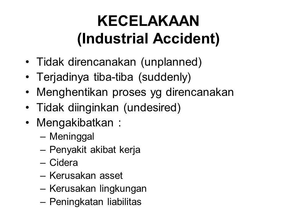 KECELAKAAN (Industrial Accident)