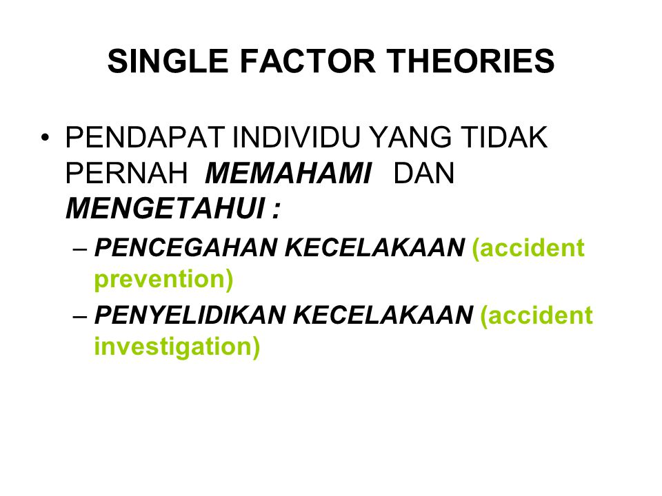 SINGLE FACTOR THEORIES
