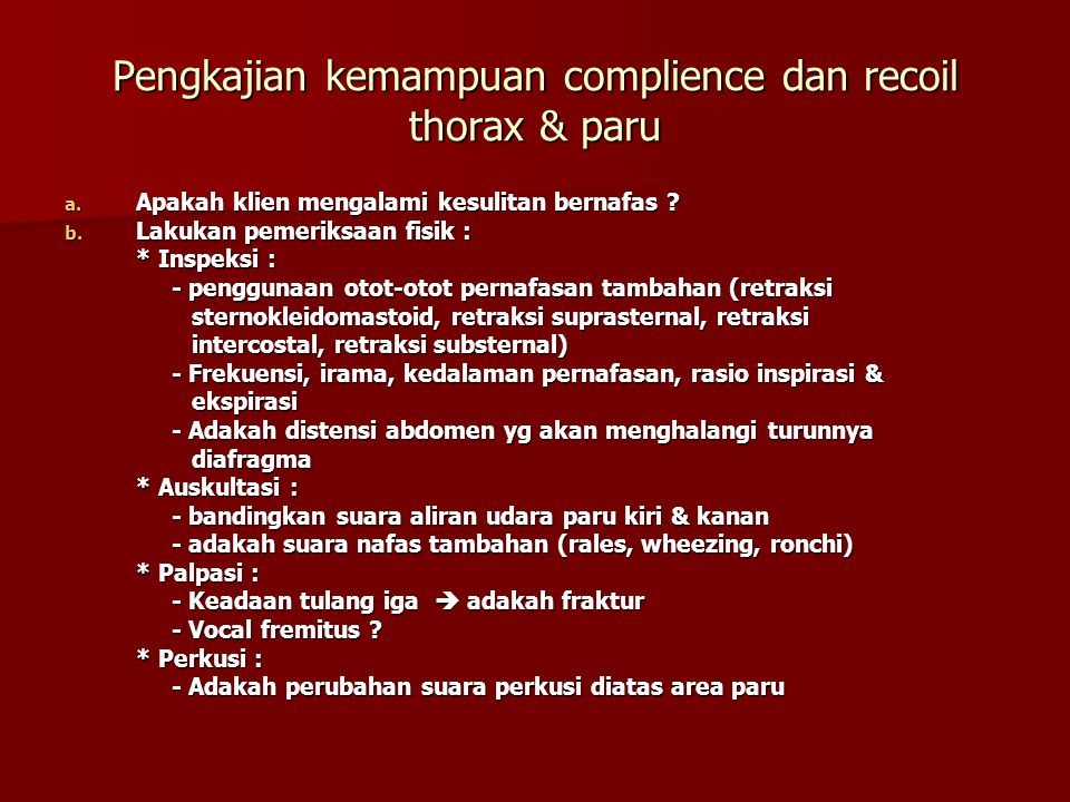 Pengkajian kemampuan complience dan recoil thorax & paru
