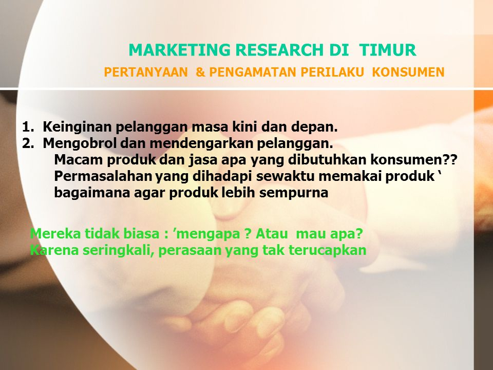 MARKETING RESEARCH DI TIMUR