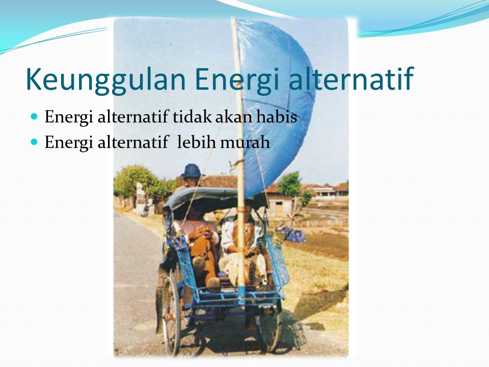 Keunggulan Energi alternatif