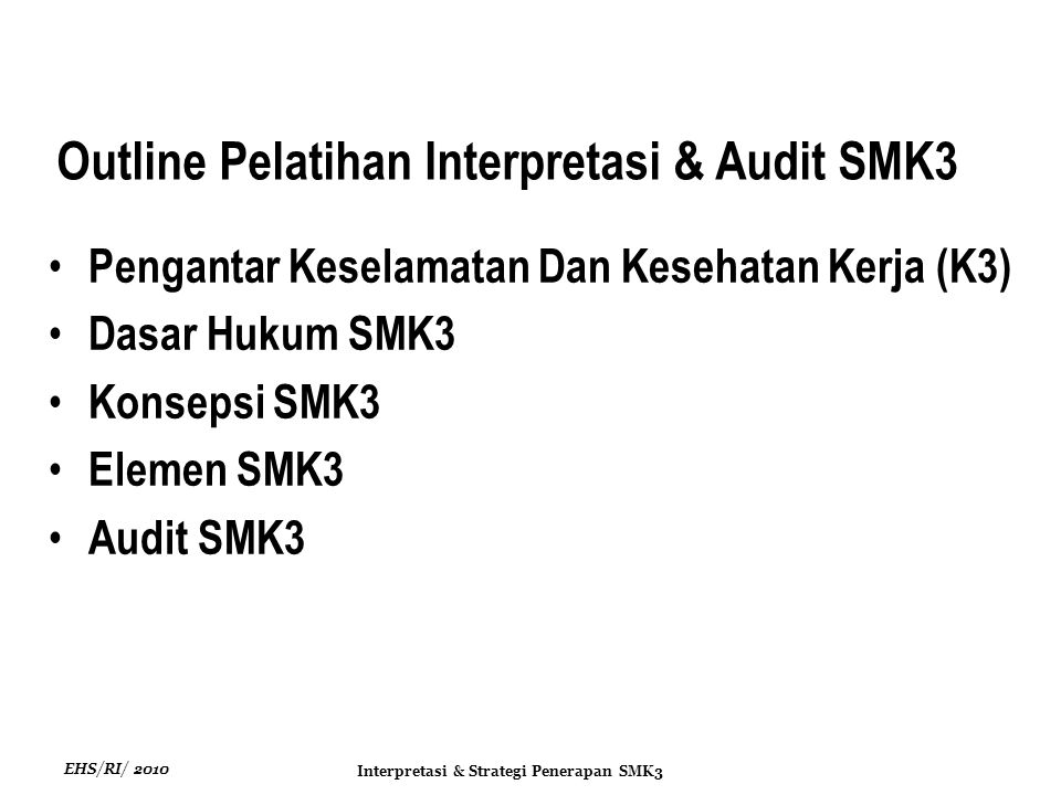Outline Pelatihan Interpretasi & Audit SMK3