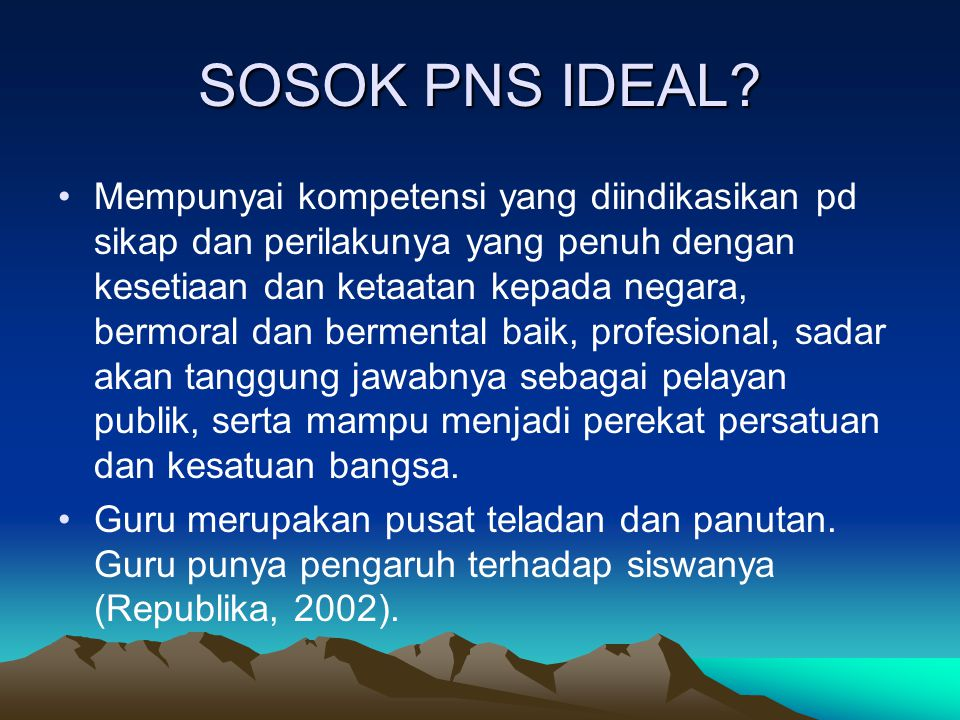 SOSOK PNS IDEAL