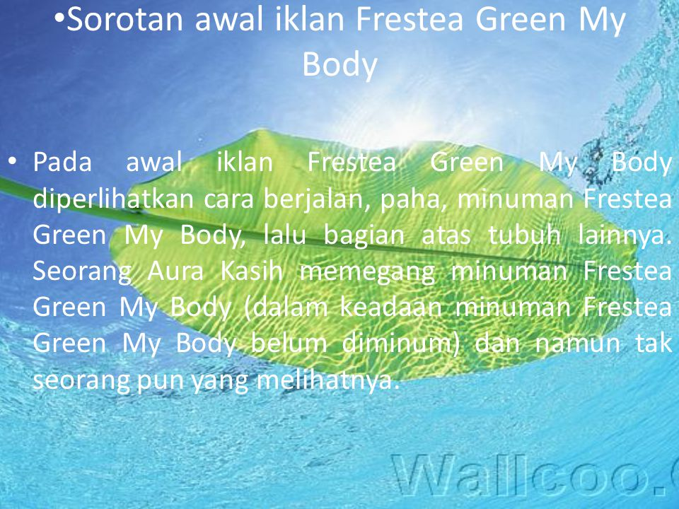 Sorotan awal iklan Frestea Green My Body