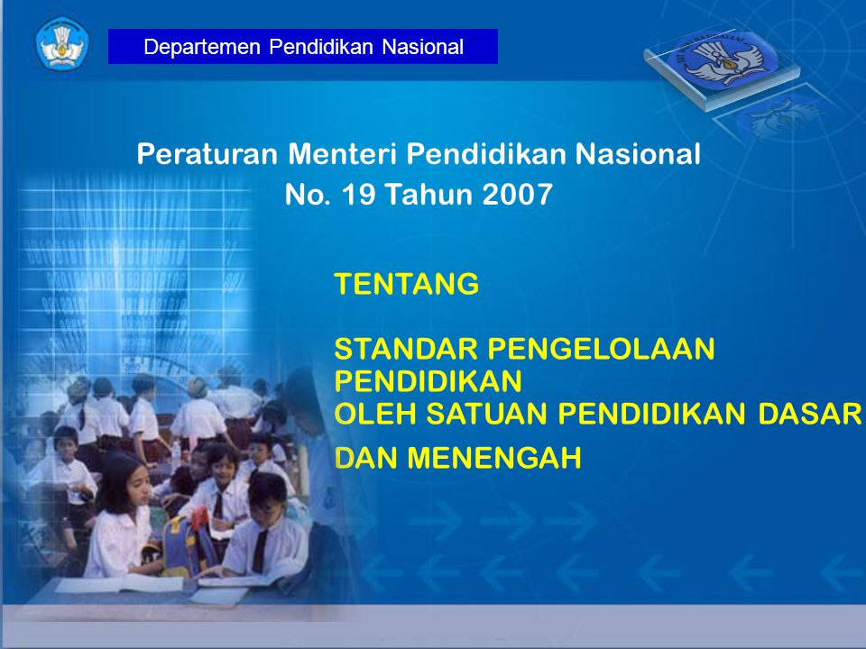 Peraturan Menteri Pendidikan Nasional No. 19 Tahun 2007