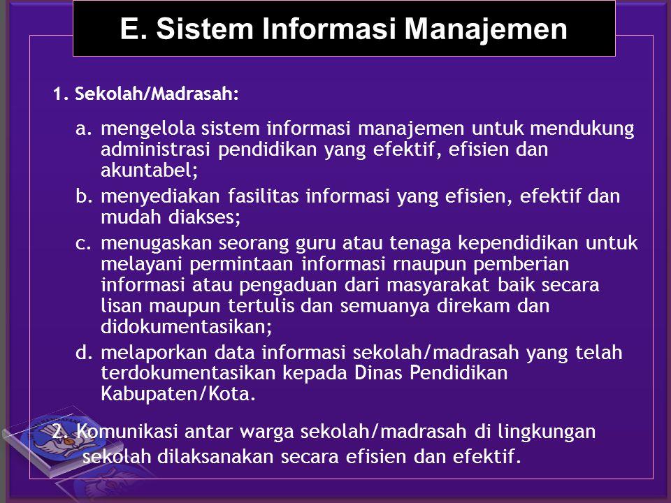 E. Sistem Informasi Manajemen