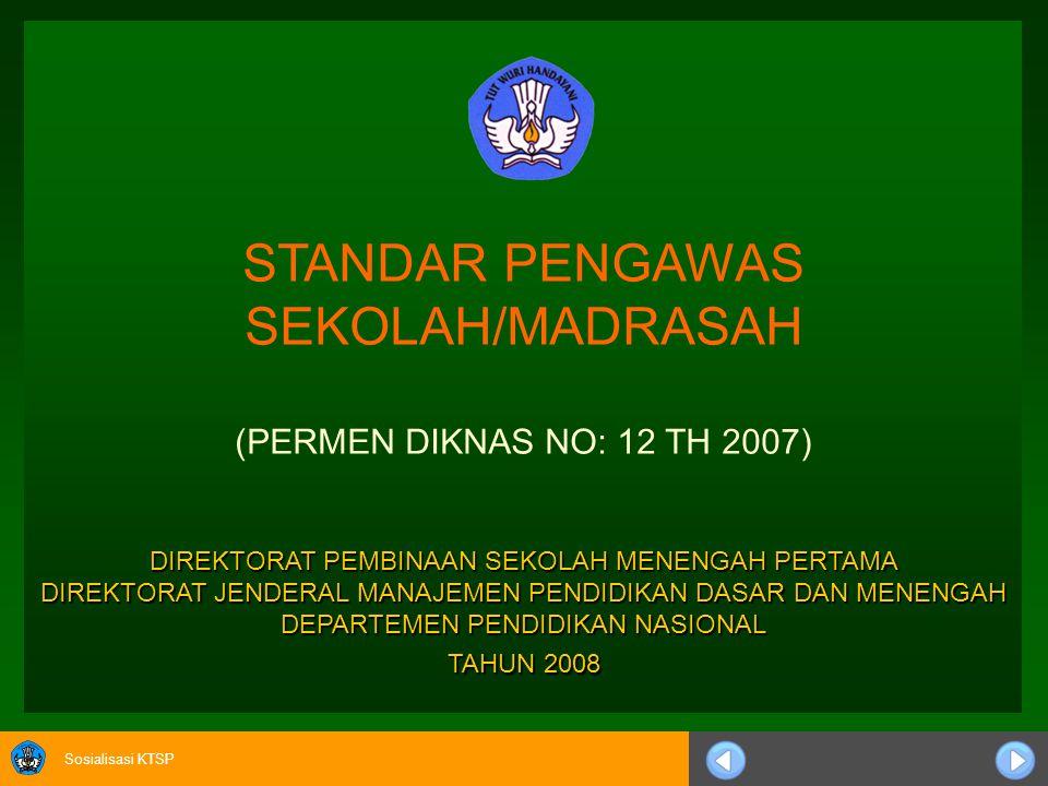 STANDAR PENGAWAS SEKOLAH/MADRASAH
