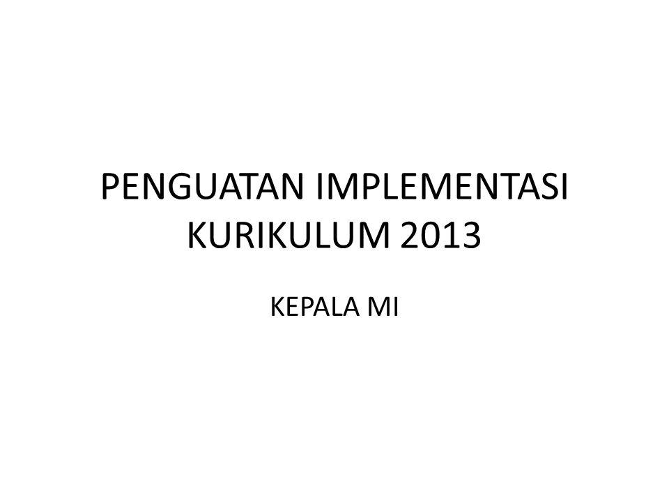 PENGUATAN IMPLEMENTASI KURIKULUM 2013