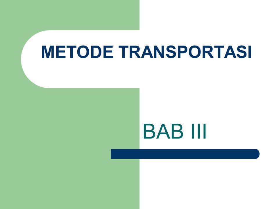 METODE TRANSPORTASI BAB III