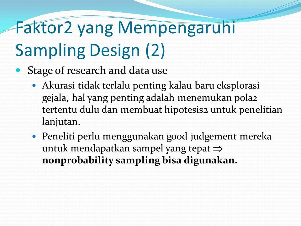 Faktor2 yang Mempengaruhi Sampling Design (2)