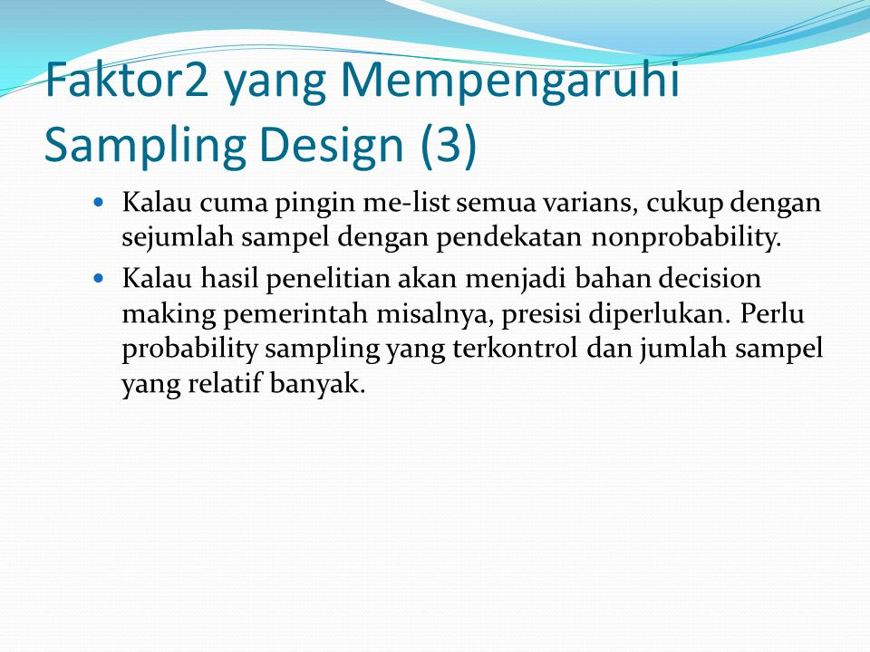 Faktor2 yang Mempengaruhi Sampling Design (3)