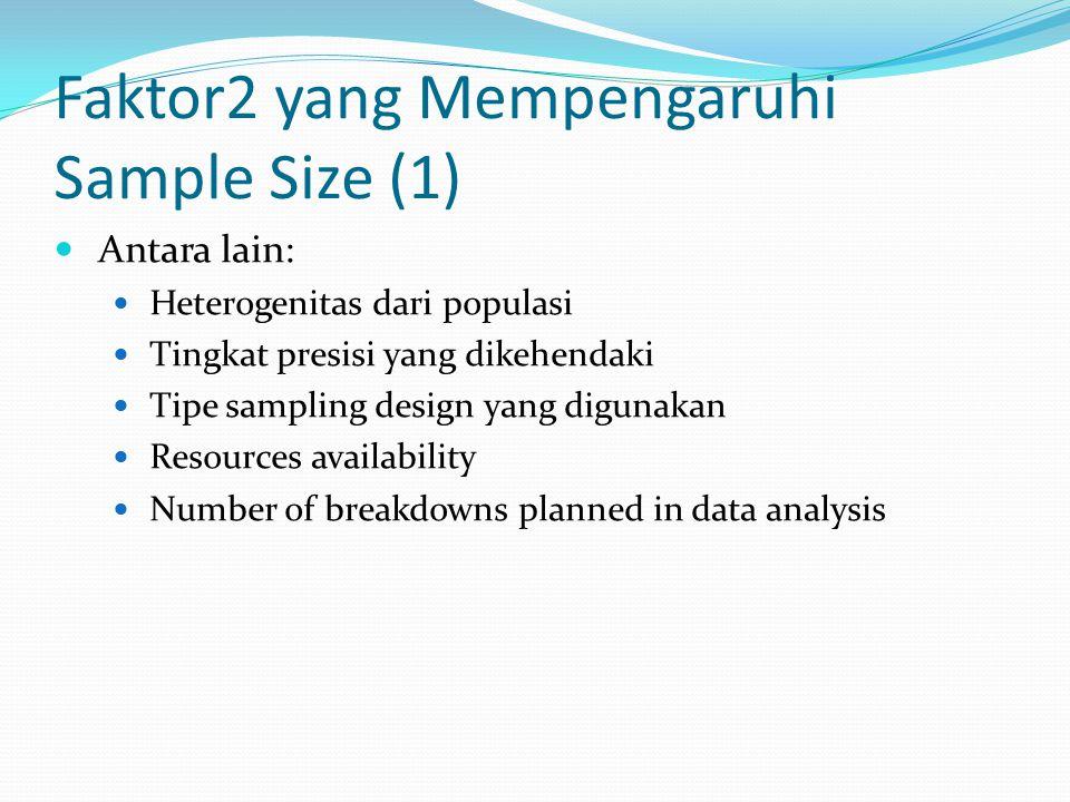 Faktor2 yang Mempengaruhi Sample Size (1)