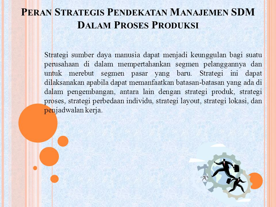 Peran Strategis Pendekatan Manajemen SDM Dalam Proses Produksi