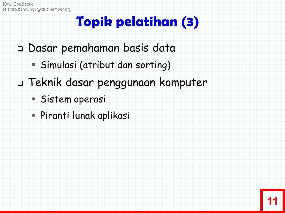 Topik pelatihan (3) Dasar pemahaman basis data