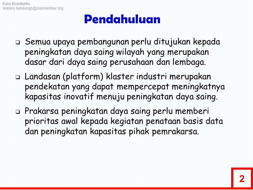 Kawi Boedisetio telebiro.bandung0@clubmember.org. Pendahuluan.