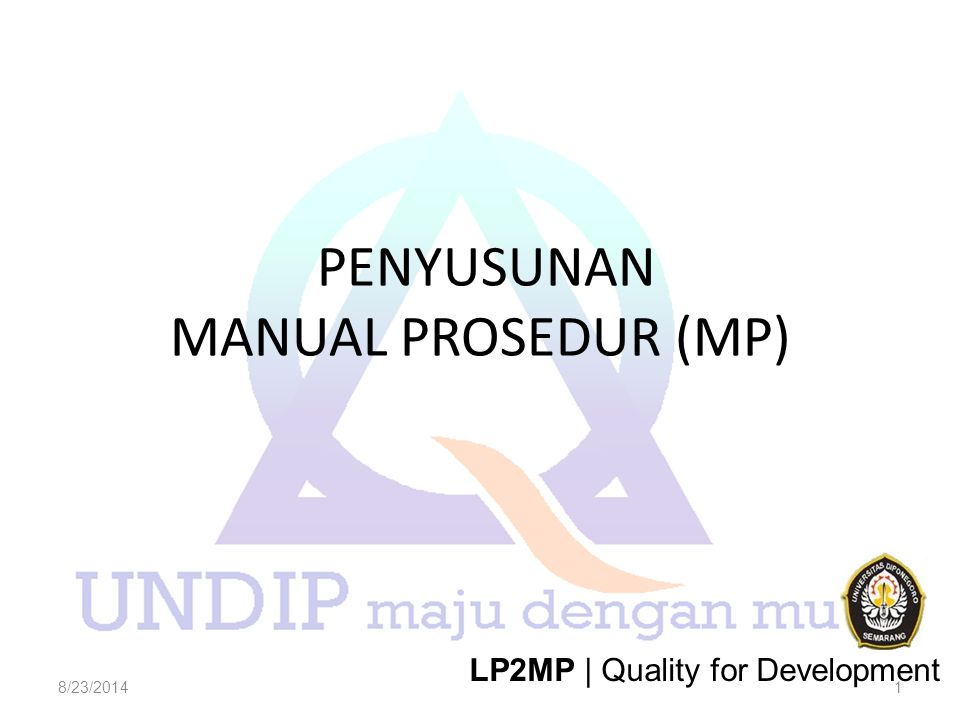 PENYUSUNAN MANUAL PROSEDUR (MP)