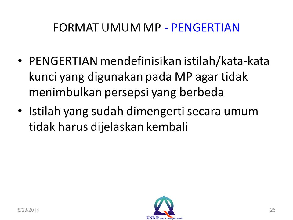 FORMAT UMUM MP - PENGERTIAN