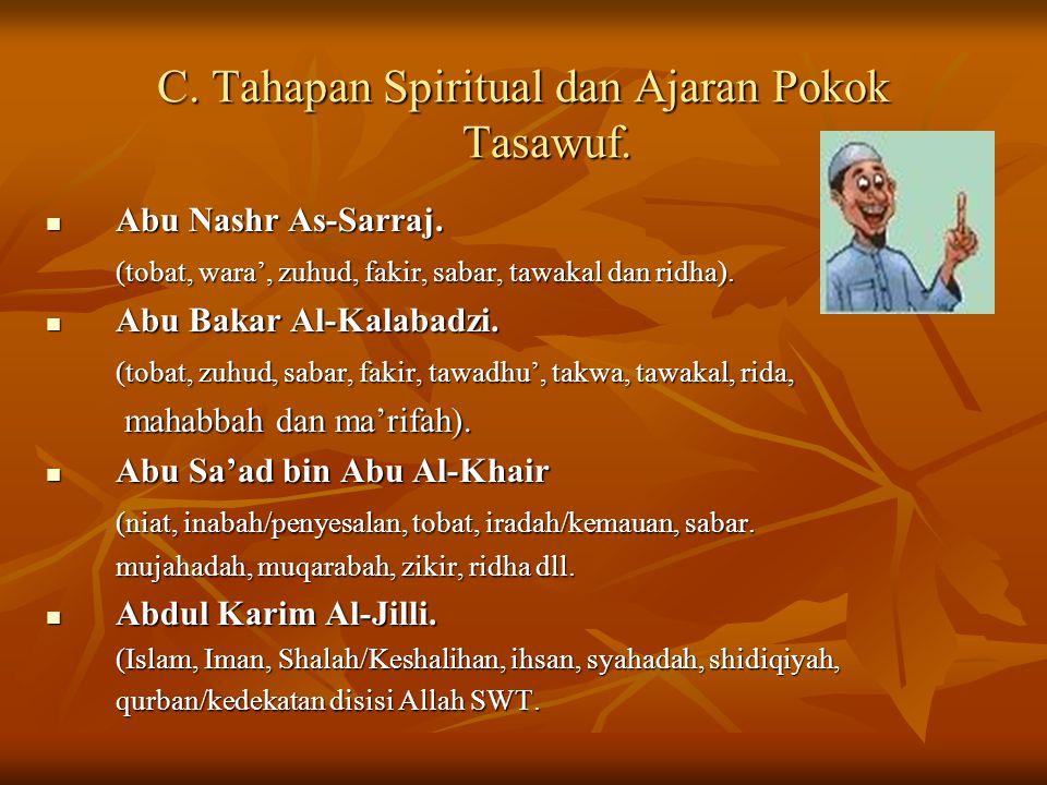 C. Tahapan Spiritual dan Ajaran Pokok Tasawuf.