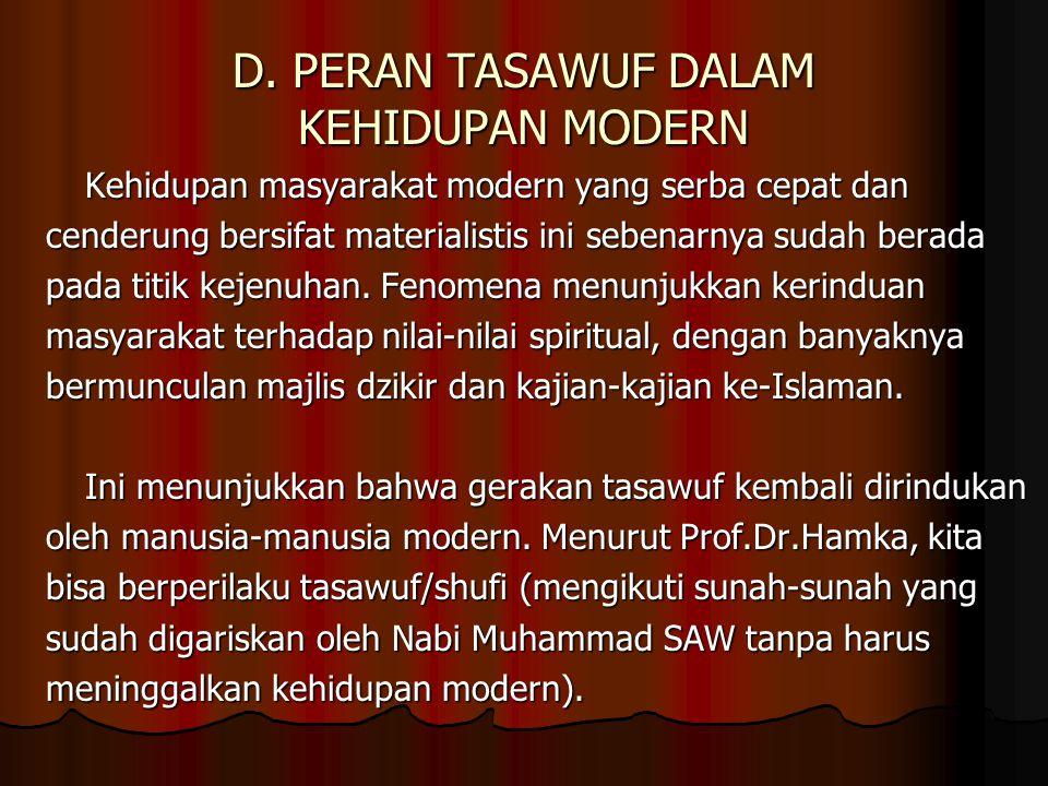 D. PERAN TASAWUF DALAM KEHIDUPAN MODERN