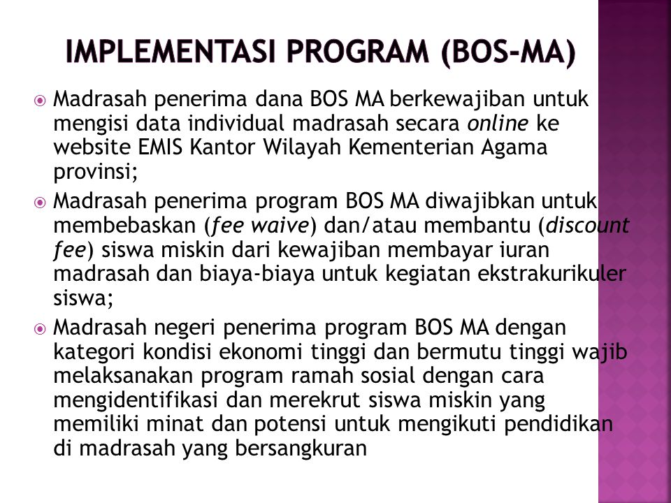 IMPLEMENTASI PROGRAM (BOS-MA)