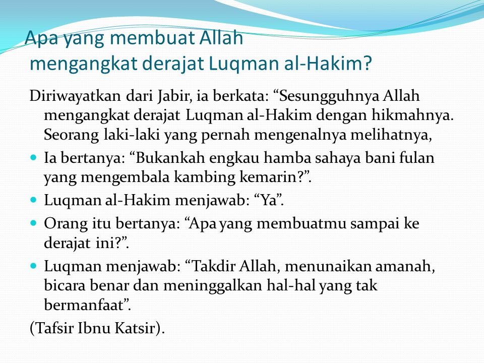 Apa yang membuat Allah mengangkat derajat Luqman al-Hakim