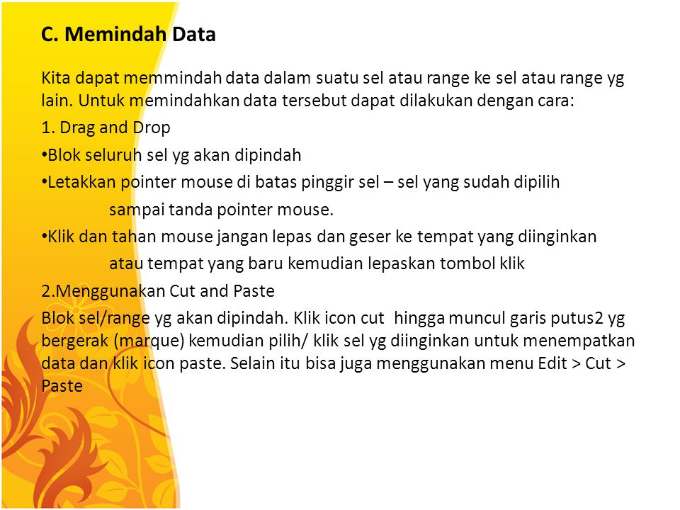 C. Memindah Data