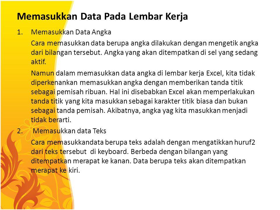 Memasukkan Data Pada Lembar Kerja