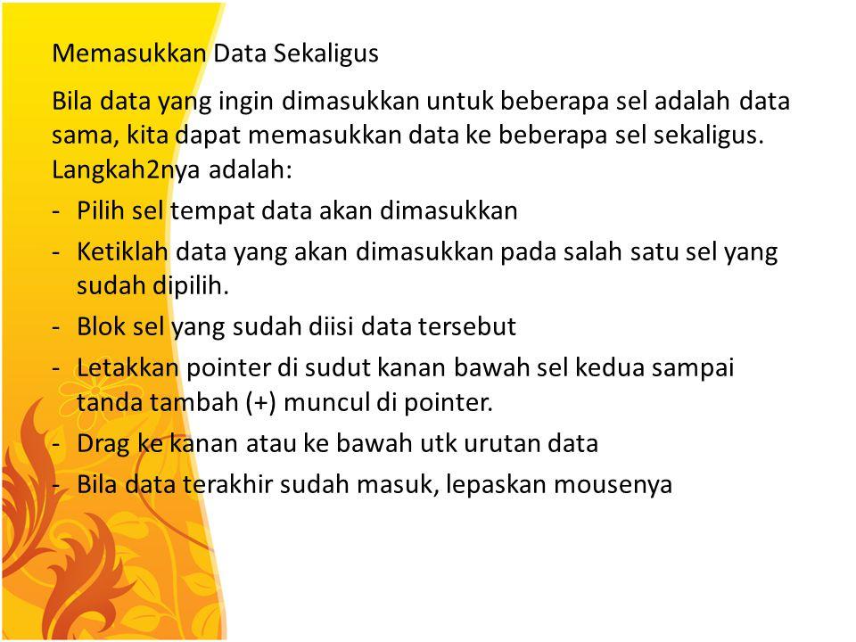 Memasukkan Data Sekaligus