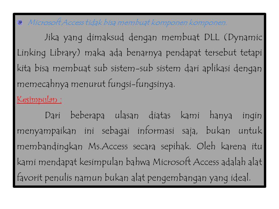 Microsoft Access tidak bisa membuat komponen komponen.