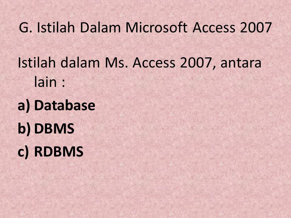 G. Istilah Dalam Microsoft Access 2007
