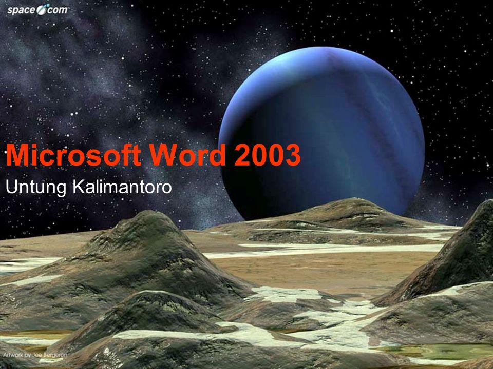 Microsoft Word 2003 Untung Kalimantoro