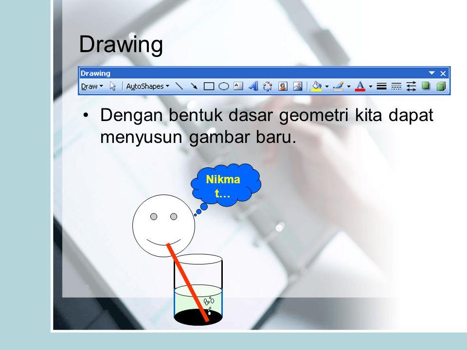 Drawing Dengan bentuk dasar geometri kita dapat menyusun gambar baru.