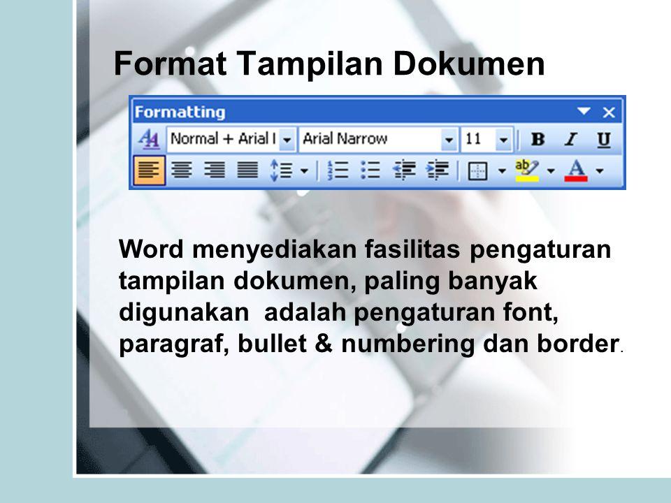 Format Tampilan Dokumen